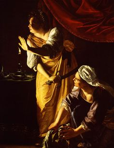 """ Artemisia Gentileschi - Judith and Maidservant with the Head of Holophernes, c.1623 - 1625 """
