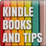 Kindle Books and Tips (Kindle Edition)By Michael Gallagher