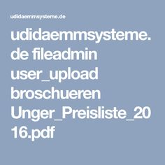 udidaemmsysteme.de fileadmin user_upload broschueren Unger_Preisliste_2016.pdf