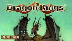 Rezension: Dragon Kings – Pathfinder abseits ausgetretener Pfade