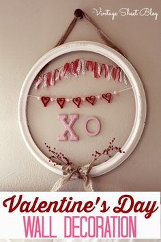 The Vintage Sheet Blog: 15 Minute Valentine's Day Decorations DIY