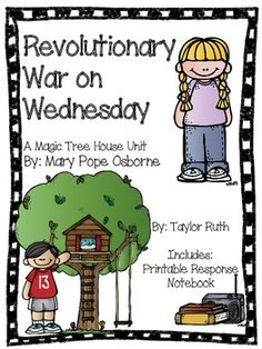 Revolutionary War on Wednesday: A Magic Tree House Unit Student Reading, Guided Reading, Famous Nurses, Adjectives Activities, Dictionary Skills, Sneak Attack, Fact And Opinion, Reading Comprehension Skills, Magic Treehouse