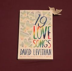 19 Love Songs by David Levithan (Gifted Book) (Readers Enjoy Authors' Dreams) Sweet Love Story, Love Is Sweet, Love You, Story Of David, David Levithan, Book Reader, Book Gifts, Love Songs, Short Stories