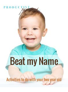 Productive Parenting: Preschool Activities - Beat my Name - Late Two-Year Old Activities