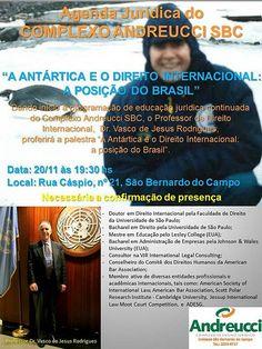 O Brasil na Antártica e o Direito Internacional: palestra apresentada no  Complexo Jurídico Andreucci em São Bernardo do Campo