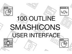 100 User Interface Icons - Outline Style