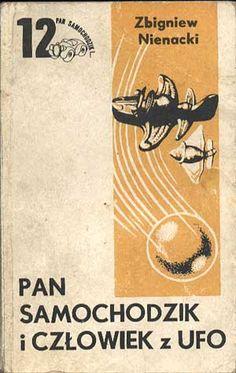 Pan Samochodzik i człowiek z UFO, Zbigniew Nienacki, Pojezierze, 1988, http://www.antykwariat.nepo.pl/pan-samochodzik-i-czlowiek-z-ufo-zbigniew-nienacki-p-750.html