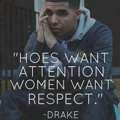 Drake Bravely Admits Hes A Ho And Commits To Respecting All Women