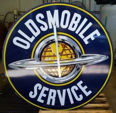 Large round Service sign for Oldsmobile. Sign N, Porcelain Signs, Garage Signs, Tins, Man Cave, Automobile, Logos, Car, Vehicles