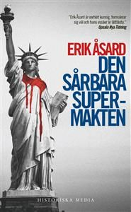 http://www.adlibris.com/se/product.aspx?isbn=9187031418+|+Titel:+Den+sårbara+supermakten+:+USA:s+väg+från+John+F.+Kennedy+till+Barack+Obama+-+Författare:+Erik+Åsard+-+ISBN:+9187031418+-+Pris:+47+kr