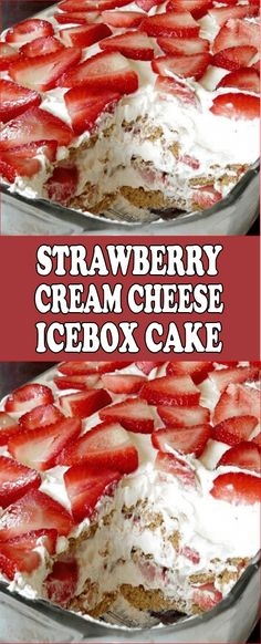 Srawberry Cream Cheese Icebox Cake is part of Icebox cake 4 inch thick then set aside bottom of a baking dish with graham crackers and set aside cream cheese and sweete - Icebox Desserts, Icebox Cake Recipes, Cheesecake Recipes, Easy Desserts, Dessert Recipes, Whipped Cream Cheese Frosting, Cream Cheese Desserts, Cream Cheese Recipes, Cake With Cream Cheese
