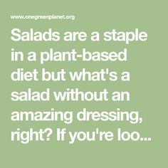 Salads are a staple in a plant-based diet but what's a salad without an amazing dressing, right? If you're looking to save money and excess calories on dressing, these ingredients are for you. Plant Based Diet, Salad Dressing, Vegan Vegetarian, Saving Money, Salads, Vegan Recipes, Cooking, Amazing, Food