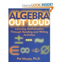 Algebra Out Loud: Learning Mathematics Through Reading and Writing Activities (9780787968984): Pat Mower