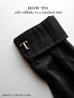 Holy Craft: How to make a standard shirt cuff link ready