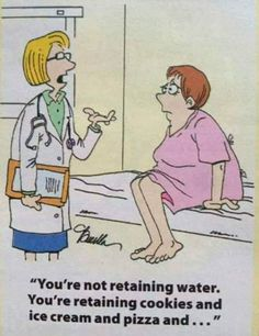 I can see dr. now saying this 😝😝😝 : weight loss humor Diet Jokes, Diet Humor, Funny Diet Quotes, Funny Jokes, Hilarious, Fitness Humor, Retaining Water, Weight Loss Humor, Workout Humor