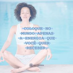 Vibre energia positiva! #quotes