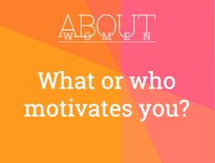 Sometimes it's hard to find our motivation. It's there, it's about finding something or someone to help discover it. What or who MOTIVATES you?  Question of the day... #ABOUTWOMEN #Motivation #FindIt