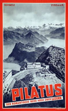 Pilatus Luzern Vintage Ski, Vintage Travel Posters, Journey, Seen, Illustrations And Posters, Alps, Switzerland, 19th Century, Europe