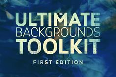 The Ultimate Backgrounds Toolkit 1