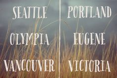 Pacific Northwest - Pacific Northwest is a fun, handwritten font by Cultivated Mind. Pacific Northwest has . Pacific Coast, Pacific Northwest, West Coast, Book Projects, Oh The Places You'll Go, North West, Olympia, Seattle, The Neighbourhood