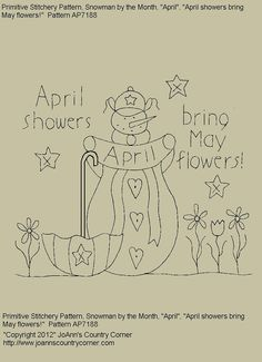 "Primitive Stitchery E-Pattern Snowman by Month ""April"", ""April showers bring May flowers."""