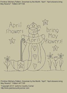 "Primitive Stitchery E-Pattern Snowman by Month ""April"", ""April showers bring May flowers."""