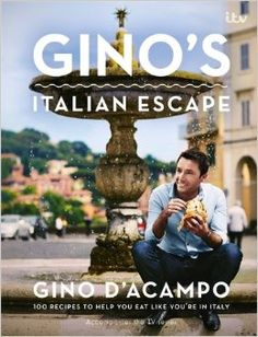 Gino's Italian Escape (Book 1) By Gino D'Acampo