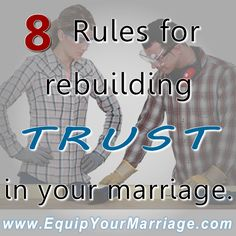 Rebuilding trust in your marriage is hard, because wounds heal crooked. Here are eight rules for rebuilding trust in your relationship.