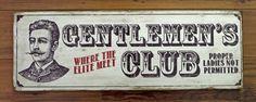 Vintage wooden sign 'Gentlemen's Club' by VASSdesign on Etsy, $65.00