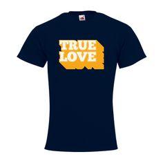 """T-shirt Homme FRUIT OF THE LOOM Navy - T-shirt """"True Love"""" #amour #love #truelove #saintvalentin #comboutique #tshirtpersonnalisé"""