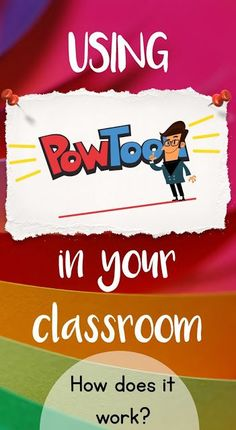 Tech Thursday: Using PowToon in classroom