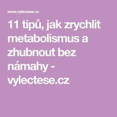 11 tipů, jak zrychlit metabolismus a zhubnout bez námahy - vylectese.cz