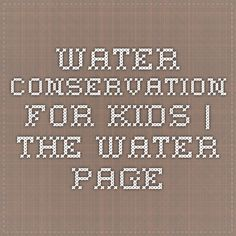 Water Conservation for Kids | The Water Page