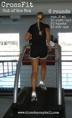 CrossFit - Out of the Box 6 Rds run .5 mi 10 push-ups 20 squates 30 sit-ups