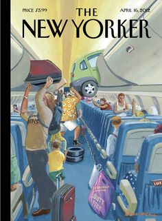 """The New Yorker - Monday, April 16, 2012 - Issue # 4447 - Vol. 88 - N° 9 - « Journeys » - Cover """"Carry-On Luggage"""" by Bruce McCall"""