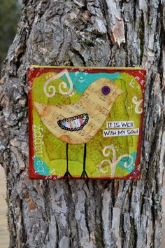 altered art Bird-It Is Well With My Soul-Original Mixed Media On 6 square Canvas via Etsy