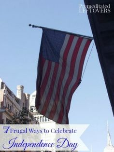 7 Frugal Ways to Enjoy the 4th of July