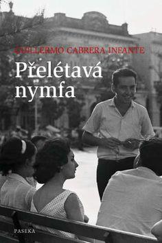 Cabrera Infante Guillermo, Přelétavá nymfa