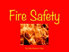 Fire Safety by Amanda Hennon and Jonathan Smith