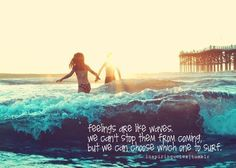 Feelings are like waves life quotes quotes quote life emotions feelings life sayings