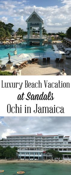 2ac4eee274e33b Enjoy a luxury beach vacation this summer with Sandals in Ocho Rios Jamaica!  You don