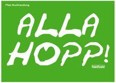 Alla Hopp - Pfälzisch Postkarte