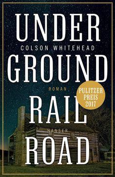 LITTERAE ARTESQUE: Whitehead, Colson: Underground Railroad