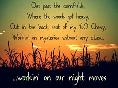 EVERYONE has to have a little BOB in them!! Night Moves - Bob Seger - Classic Rock Lyrics