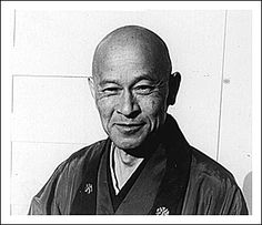 suzuki-roshi says before 40, your face is what your parents have given you. but after 40, your face is given to you by your practice.