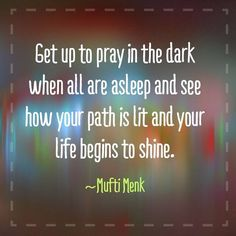 Mufti Menk: ... and your life begins to shine.