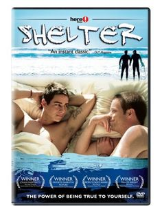 """""""Shelter""""--one of the best 'coming out' and simply 'growing up' first love films ever. So sweet and natural, you'll think you're watching a documentary."""