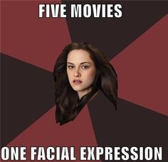 """Kristen Stewart: Troll Actor - Funny memes that """"GET IT"""" and want you to too. Get the latest funniest memes and keep up what is going on in the meme-o-sphere. Twilight Movie, Twilight Saga, Expressions, Photos Of The Week, Just For Laughs, Laugh Out Loud, The Funny, Make Me Smile, I Laughed"""