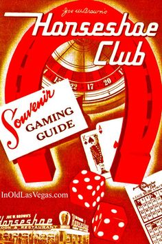 Joe W. Brown's Horseshoe Casino vintage souvenir gaming guide.  (The casino was later owned by Benny Binion.)