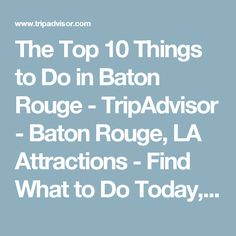 Baton Rouge Celebration Station Baton Rouge Attractions - 10 things to see and do in baton rouge